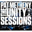 Pat Metheny パットメセニー / Unity Sessions 輸入盤