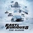 O.S.T. サウンドトラック FAST & FURIOUS 8 : THE ALBUM CD