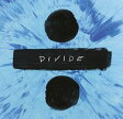 Ed Sheeran エドシーラン / ÷ Divide 輸入盤