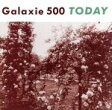 Today / Galaxie 500
