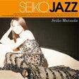 松田聖子 マツダセイコ / Seiko Jazz