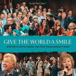BILL & GLORIA GAITHER ビル&グロリア・ゲイサー GIVE THE WORLD A SMILE CD
