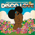 Disco Love 4: More More More Disco & Soul Uncovered 輸入盤