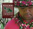 Kuana Torres Kahele / Music For The Hawaiian Islands 3 Pi'ilani Maui 輸入盤