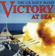 Victory At The Sea: United States Navy Band