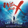 X JAPAN エックスジャパン / We Are X Soundtrack