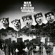 Dead End in Tokyo (ヨーロッパ盤) CD / MAN WITH A MISSION
