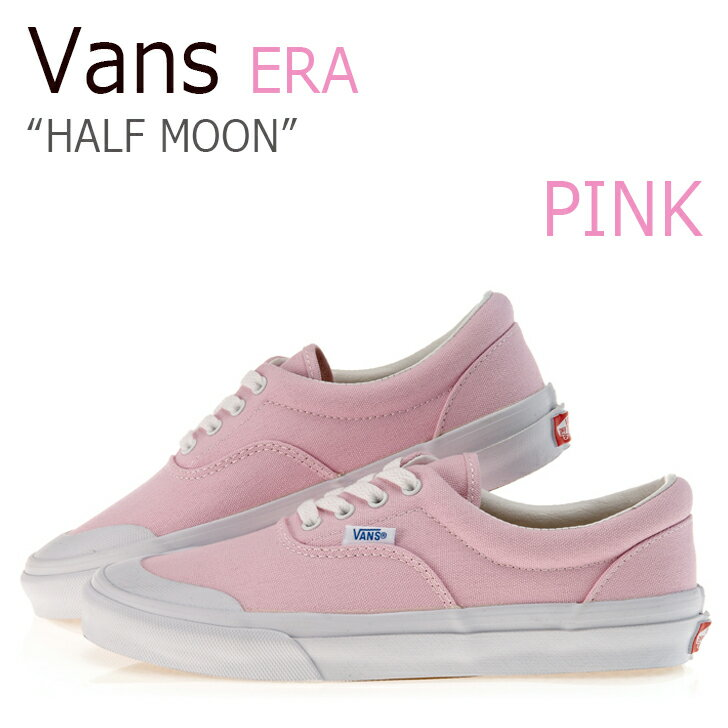 【送料無料】Vans Era/V95 HALF MOON/Pink【バンズ】【エラ】【ハーフムーン】【ピンク】 シューズ