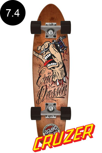【SANTA CRUZ サンタクルーズ】7.4in x 29.1in DRESSEN TATTOO HAND JAMMER CRUZERクルーザー コンプリート(完成組立品) エリック・ドレッセン スケートボード  オフトレ スケボー sk8 skateboard【1609】