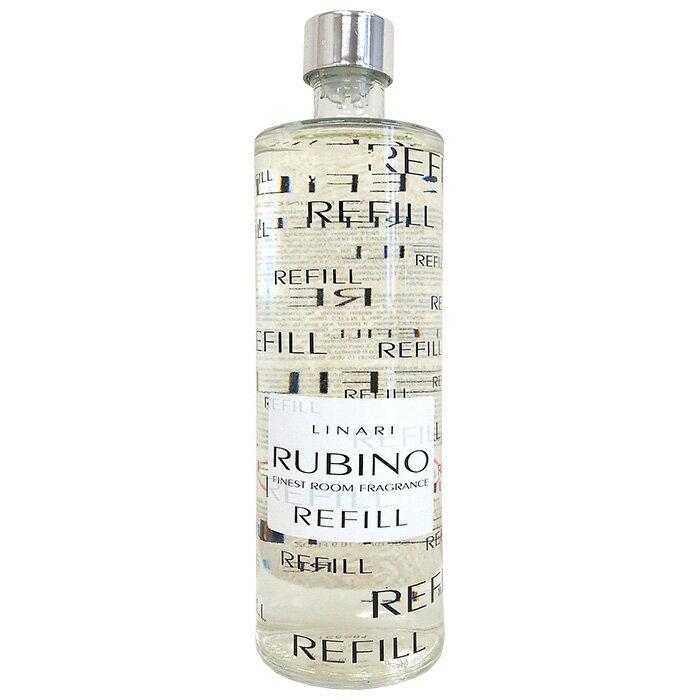 リナーリ LINARI 交換用 リフィル [84] ルビーノ RUBINO ( ナチュラルティック ) 500ml リードディフューザー専用詰め替え あす楽 対応