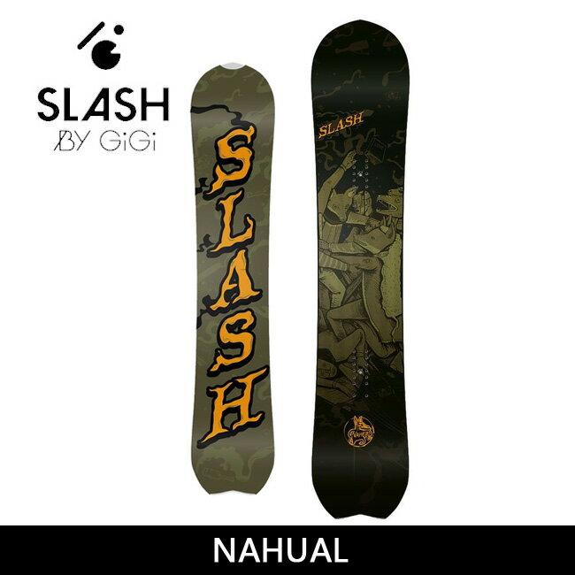入手困難 2017 SLASH スラッシュ スノーボード NAHUAL 【板】