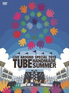 TUBE LIVE AROUND SPECIAL 2013 HANDMADE SUMMER [DVD] 新品