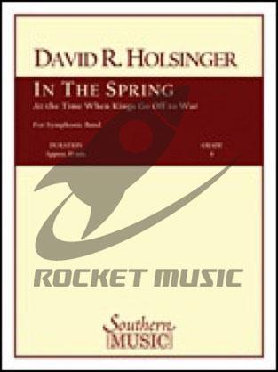 [楽譜] 春になって、王たちが戦いに出るに及んで…《輸入吹奏楽譜》(オンデマンド出版)【DM便送料無料】(IN THE SPRING AT THE TIME KINGS GO OFF TO WAR(OD)《輸入楽譜》