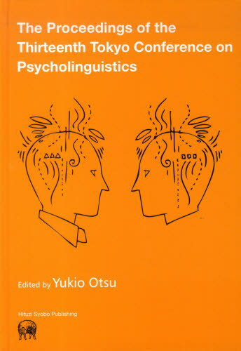 The Proceedings of the Thirteenth Tokyo Conference on Psycholinguistics