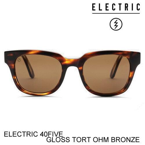 ELECTRIC エレクトリック 40FIVE GLOSS TORT OHM BRONZE サングラス・ストリート・スケート・メンズ [セ]