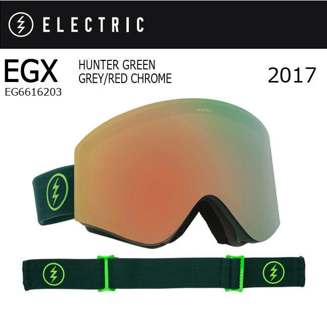 即日発送 2017 【ELECTRIC/エレクトリック】 ゴーグル EGX HUNTER GREEN GREY/RED CHROME EG6616203 【ゴーグル】アジアンフィット お買い得!