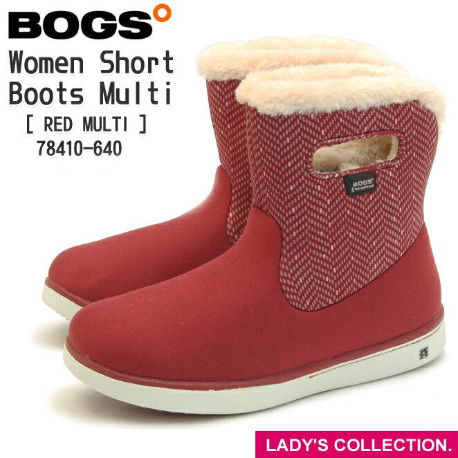 【BOGS】Women Short Boots Multi(ボグス レディース ショートブーツ マルチ) 78410 640 (RED MULTI) 防水 防滑 保温 ボア ショートブーツ