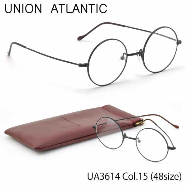 【ユニオンアトランティック】 (UNION ATLANTIC) メガネUA3614 15 48サイズ日本製 丸メガネ AMIPARISUNIONATLANTIC 伊達メガネレンズ無料 メンズ レディース