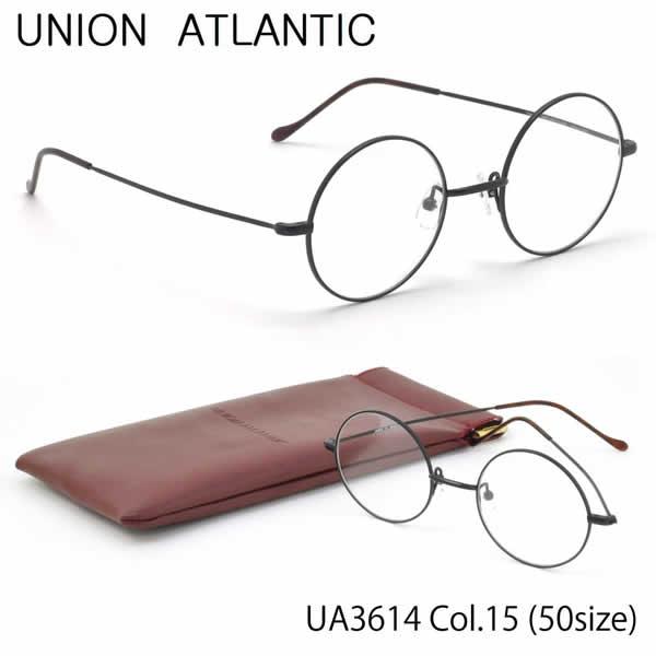【ユニオンアトランティック】 (UNION ATLANTIC) メガネUA3614 15 50サイズ日本製 丸メガネ AMIPARISUNIONATLANTIC 伊達メガネレンズ無料 メンズ レディース
