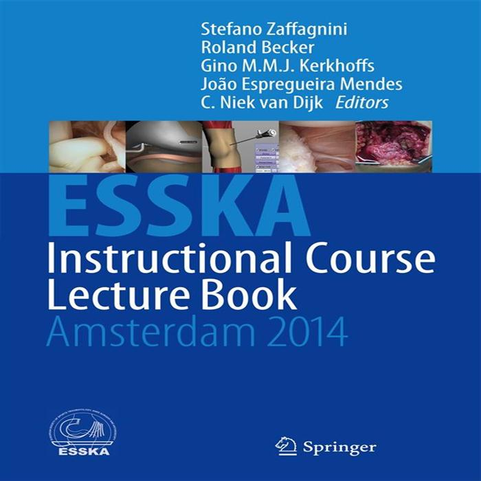 ESSKA Instructional Course Lecture Book Amsterdam 2014