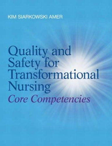 【送料無料】【Quality and Safety for Transformational Nursing: Core Competencies】