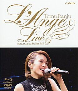 蘭寿とむ ファースト LIVE 「L'Ange」 (Blu-ray + DVD)