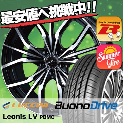 205/60R16 96H XL LUCCINI ルッチーニ Buono Drive ヴォーノ ドライヴ weds LEONIS LV ウエッズ レオニス LV サマータイヤホイール4本セット