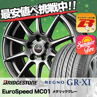 195/60R15 BRIDGESTONE ブリヂストン REGNO GR-XI レグノ GR クロスアイ EuroSpeed MC01 ユーロスピード MC01 サマータイヤホイール4本セット