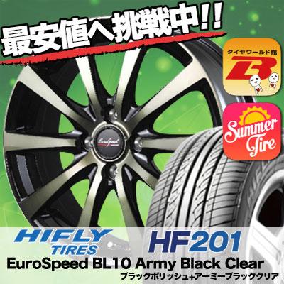 175/55R15 HIFLY ハイフライ HF201 エイチエフ ニイマルイチ EuroSpeed BL10 Army Black Clear ユーロスピード BL10 アーミーブラッククリア サマータイヤホイール4本セット