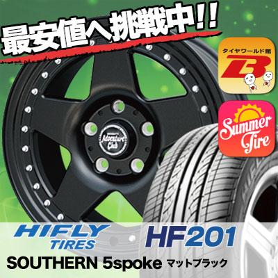 195/60R16 HIFLY ハイフライ HF201 エイチエフ ニイマルイチ SOUTHERN 5spoke サザン 5スポーク サマータイヤホイール4本セット