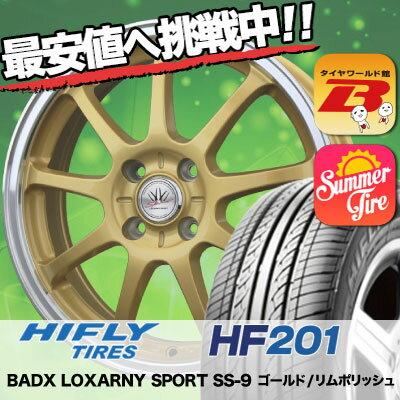 165/60R15 HIFLY ハイフライ HF201 HF201 BADX LOXARNY SPORT SS-9 バドックス ロクサーニ スポーツ SS-9 サマータイヤホイール4本セット