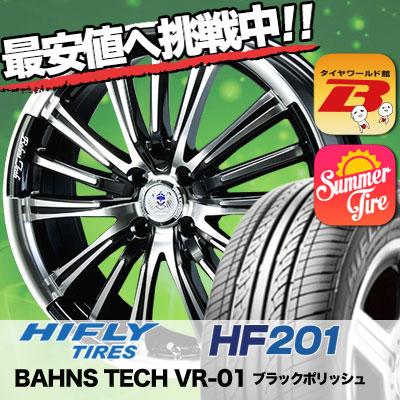165/60R15 HIFLY ハイフライ HF201 HF201 BAHNS TECK VR-01 バーンズテック VR01 サマータイヤホイール4本セット