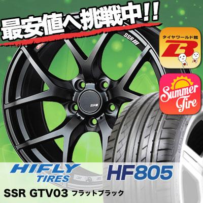 215/45R18 HIFLY ハイフライ HF805 エイチエフ ハチマルゴ SSR GTV03 SSR GTV03 サマータイヤホイール4本セット