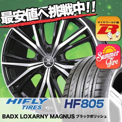245/40R19 HIFLY ハイフライ HF805 HF805 BADX LOXARNY MAGNUS バドックス ロクサーニ マグナス サマータイヤホイール4本セット
