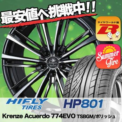 225/55R19 HIFLY ハイフライ HP801 HP801 weds Krenze Acuerdo 774EVO ウェッズ クレンツェ アクエルド 774EVO サマータイヤホイール4本セット