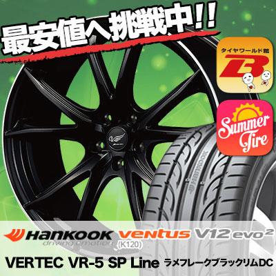 225/45R19 HANKOOK ハンコック VENTUS V12 evo2 K120 ベンタス V12 エボ2 K120 VERTEC VR-5 SP Line ヴァーテック VR-5 SPライン サマータイヤホイール4本セット