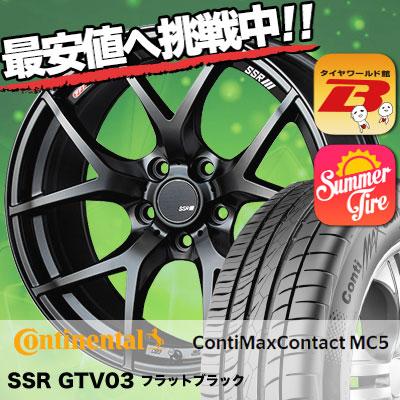 215/45R17 CONTINENTAL コンチネンタル  ContiMaxContact MC5 コンチマックスコンタクト MC5 SSR GTV03 SSR GTV03 サマータイヤホイール4本セット