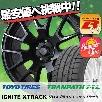 215/45R18 TOYO TIRES トーヨー タイヤ TRANPATH ML トランパスML IGNITE XTRACK イグナイト エクストラック サマータイヤホイール4本セット