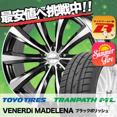 225/40R19 TOYO TIRES トーヨー タイヤ TRANPATH ML トランパスML VENERDi MADELENA ヴェネルディ マデリーナ サマータイヤホイール4本セット