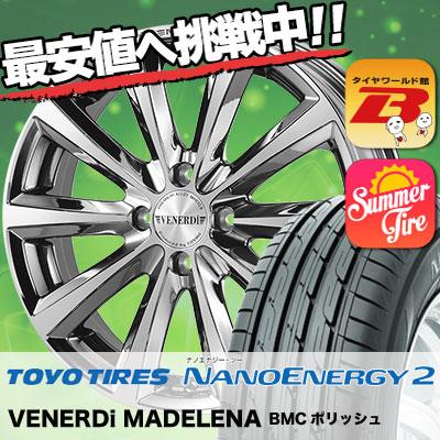 195/50R16 TOYO TIRES トーヨー タイヤ NANOENERGY2 ナノエナジー2 VENERDi MADELENA ヴェネルディ マデリーナ サマータイヤホイール4本セット