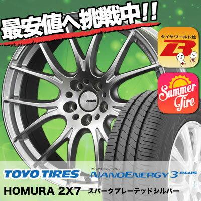 225/40R19 93W XL TOYO TIRES トーヨー タイヤ NANOENERGY3 PLUS ナノエナジー3 プラス RAYS HOMURA 2X7 レイズ ホムラ ツー・バイ・セブン サマータイヤホイール4本セット