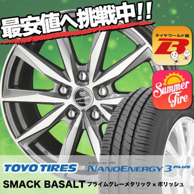 205/60R16 92H TOYO TIRES トーヨー タイヤ NANOENERGY3 PLUS ナノエナジー3 プラス SMACK BASALT スマック バサルト サマータイヤホイール4本セット