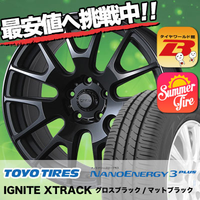 215/35R18 TOYO TIRES トーヨー タイヤ NANOENERGY3 PLUS ナノエナジー3 プラス IGNITE XTRACK イグナイト エクストラック サマータイヤホイール4本セット