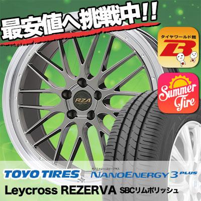 225/35R19 TOYO TIRES トーヨー タイヤ NANOENERGY3 PLUS ナノエナジー3 プラス Leycross REZERVA レイクロス レゼルヴァ サマータイヤホイール4本セット
