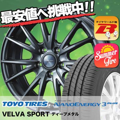 205/65R16 95H TOYO TIRES トーヨー タイヤ NANOENERGY3 PLUS ナノエナジー3 プラス VELVA SPORT ヴェルヴァ スポルト サマータイヤホイール4本セット
