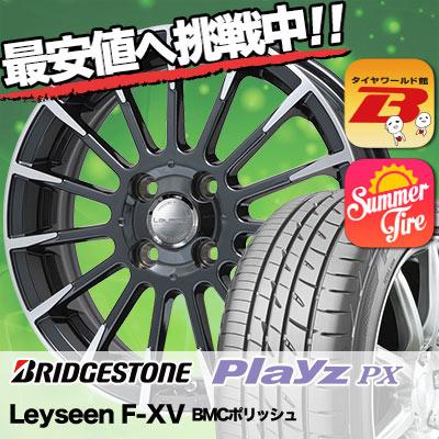 205/40R17 BRIDGESTONE ブリヂストン Playz PX プレイズ PX Leyseen F-XV レイシーン FX-V サマータイヤホイール4本セット