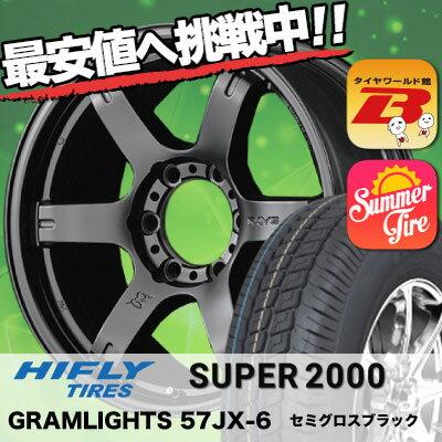 215/65R16 HIFLY ハイフライ SUPER2000 スーパー ニセン RAYS GRAMLIGHTS 57JX-6 レイズ グラムライツ 57JX-6 サマータイヤホイール4本セット for 200系ハイエース