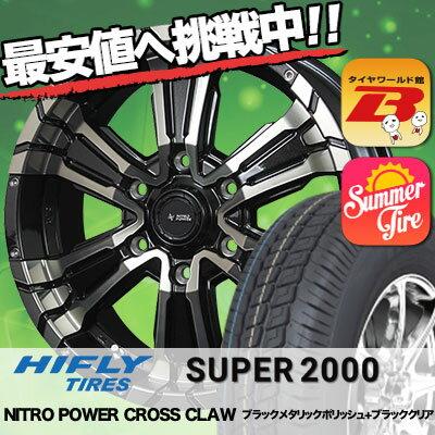 215/65R16 HIFLY ハイフライ SUPER2000 スーパー ニセン NITRO POWER  CROSS CLAW ナイトロパワー クロスクロウ サマータイヤホイール4本セット for 200系ハイエース