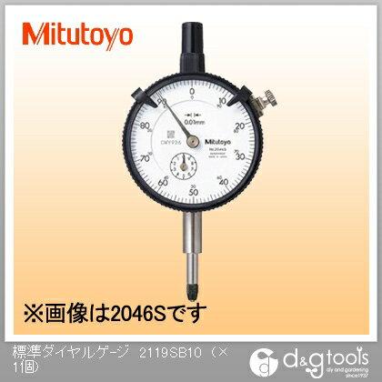 ミツトヨ 標準ダイヤルゲージ   2119SB-10