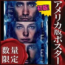 【映画ポスター】ライフLifeジェイク・ギレンホール/インテリアアートおしゃれフレームなし/両面